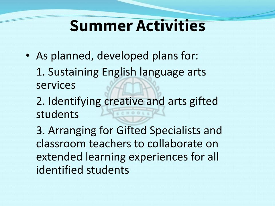 Identifying creative and arts gifted students 3.