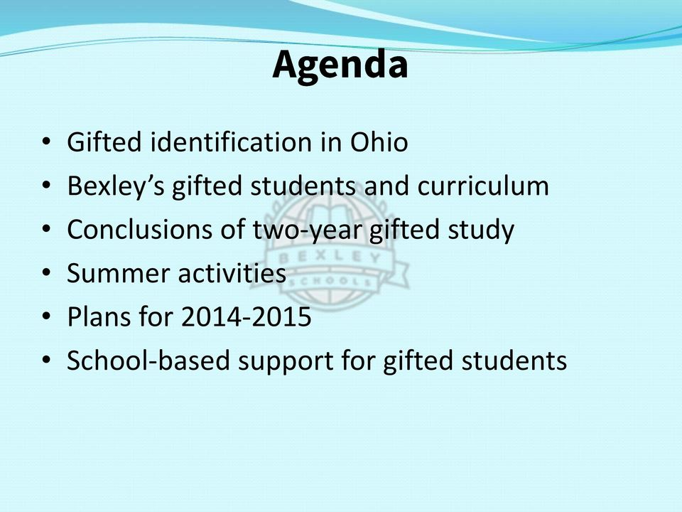 two-year gifted study Summer activities Plans