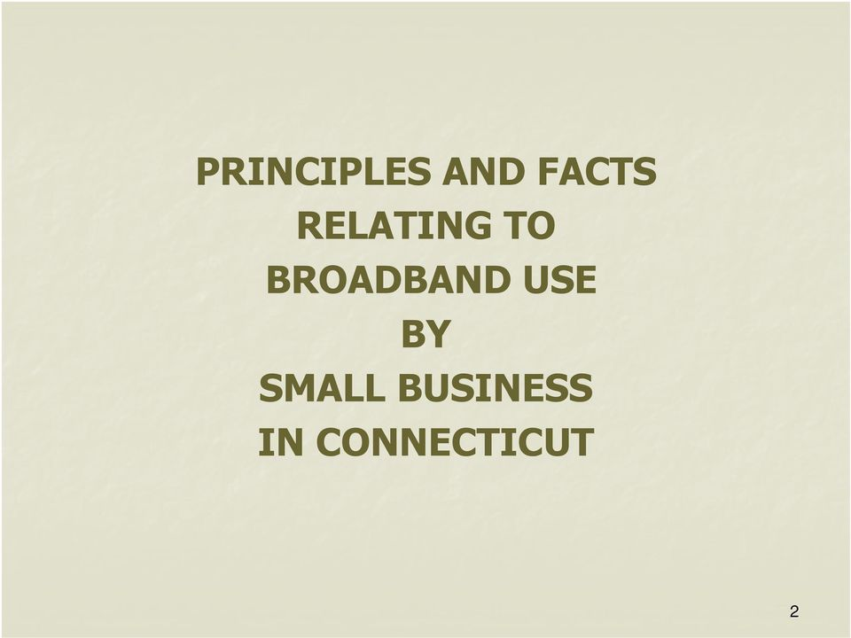 BROADBAND USE BY