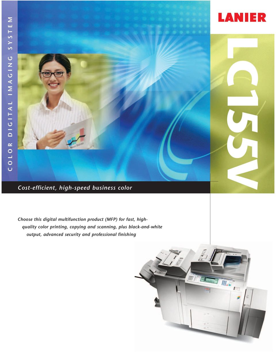 fast, highquality color printing, copying and scanning, plus