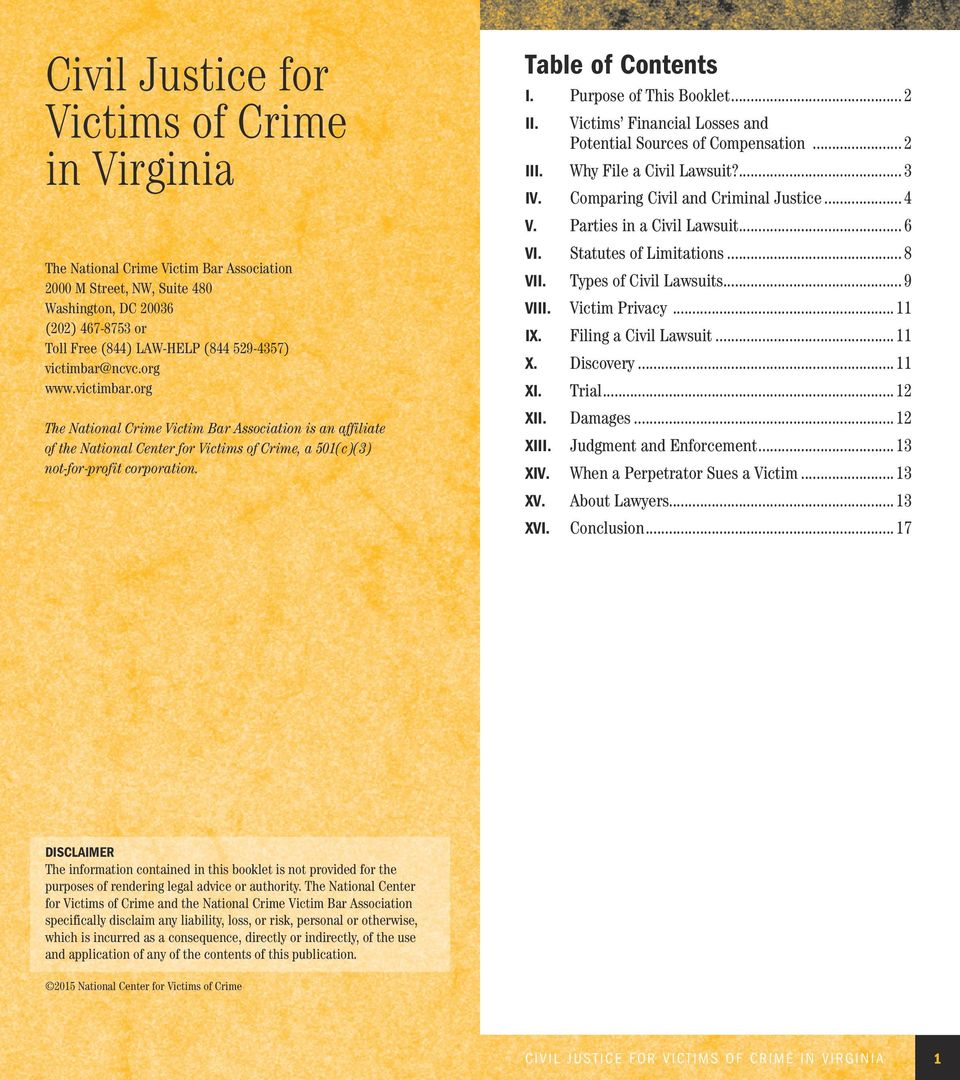 Purpose of This Booklet... 2 II. Victims Financial Losses and Potential Sources of Compensation... 2 III. Why File a Civil Lawsuit?... 3 IV. Comparing Civil and Criminal Justice... 4 V.