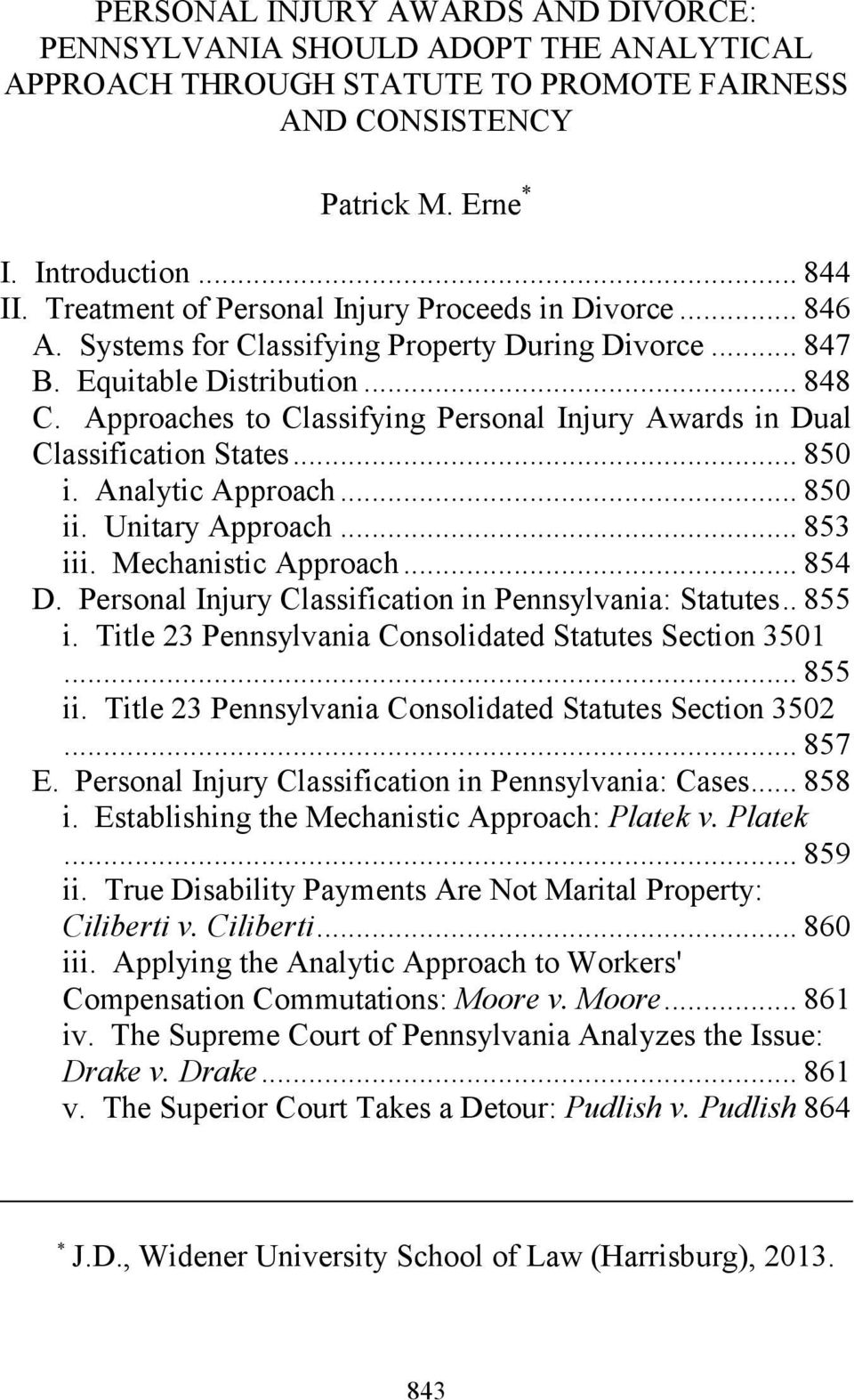 Approaches to Classifying Personal Injury Awards in Dual Classification States... 850 i. Analytic Approach... 850 ii. Unitary Approach... 853 iii. Mechanistic Approach... 854 D.