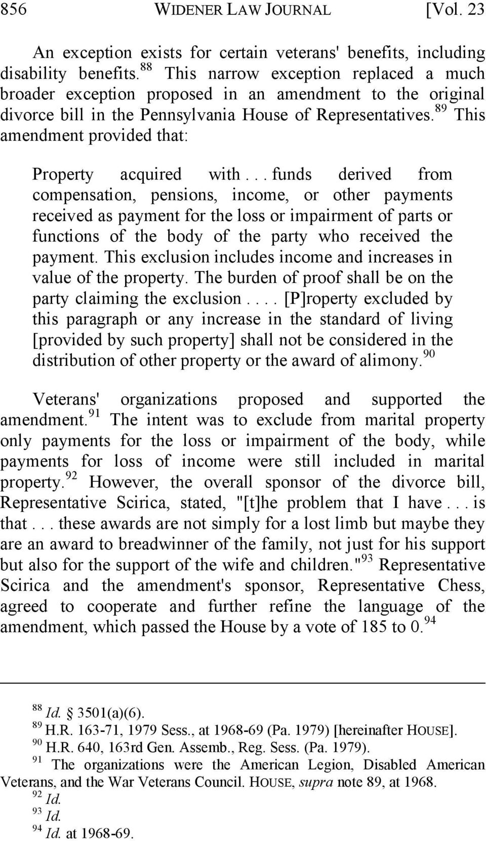 89 This amendment provided that: Property acquired with.