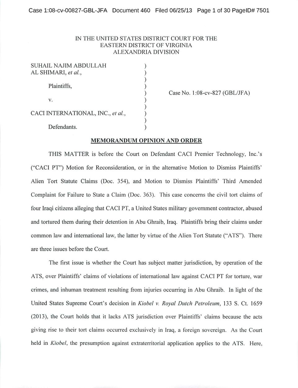 ) MEMORANDUM OPINION AND ORDER THIS MATTER is before the Court on Defendant CACI Premier Technology, Inc.
