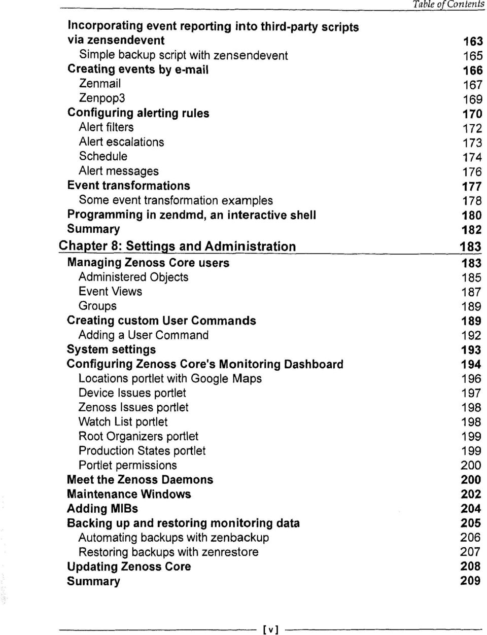 182 Chapter 8: Settings and Administration 183 Managing Zenoss Core users 183 Administered Objects 185 Event Views 187 Groups 189 Creating custom User Commands 189 Adding a User Command 192 System