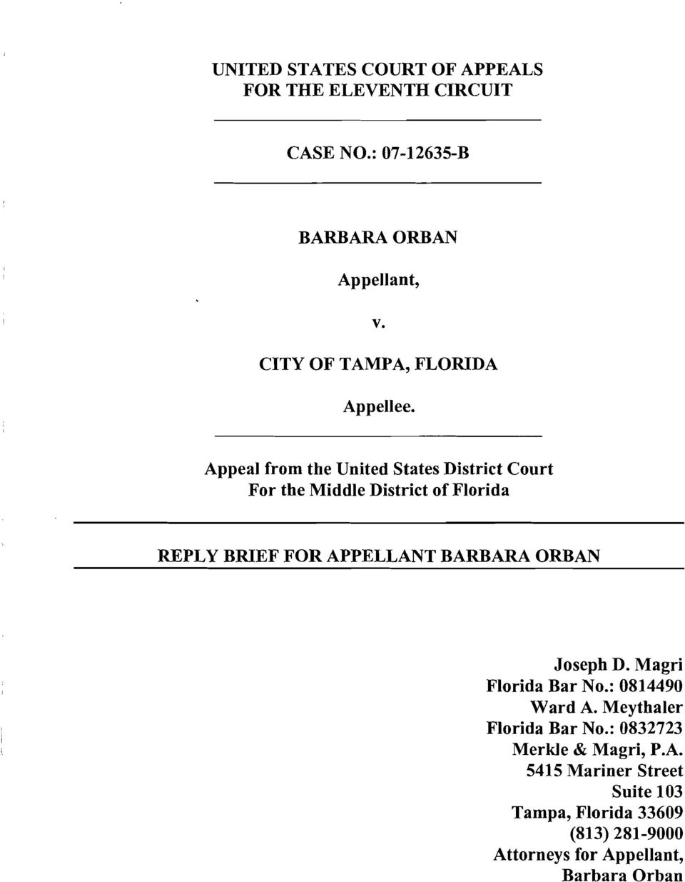 Appeal from the United States District Court For the Middle District of Florida REPLY BRIEF FOR APPELLANT BARBARA