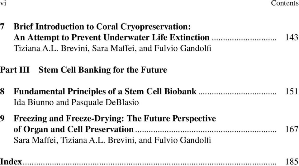Brevini, Sara Maffei, and Fulvio Gandolfi Part III Stem Cell Banking for the Future 8 Fundamental Principles of a