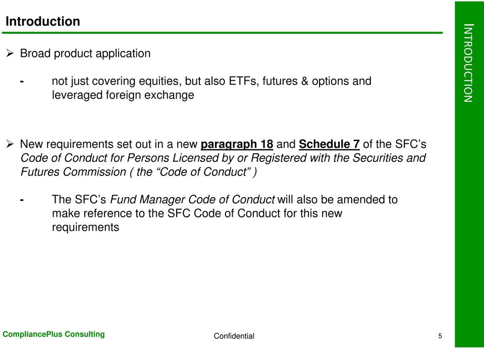 for Persons Licensed by or Registered with the Securities and Futures Commission ( the Code of Conduct ) - The SFC s Fund
