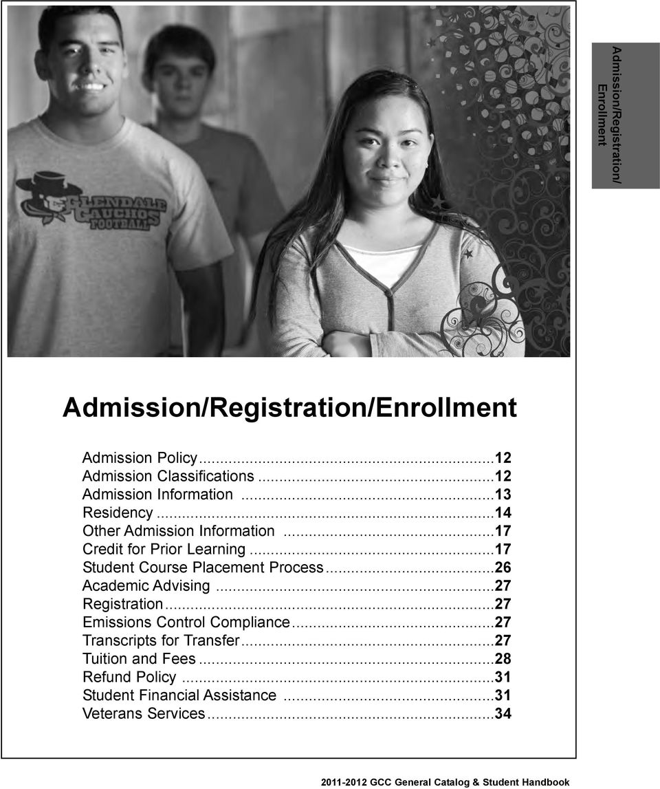 ..17 Student Course Placement Process...26 Academic Advising...27 Registration...27 Emissions Control Compliance.