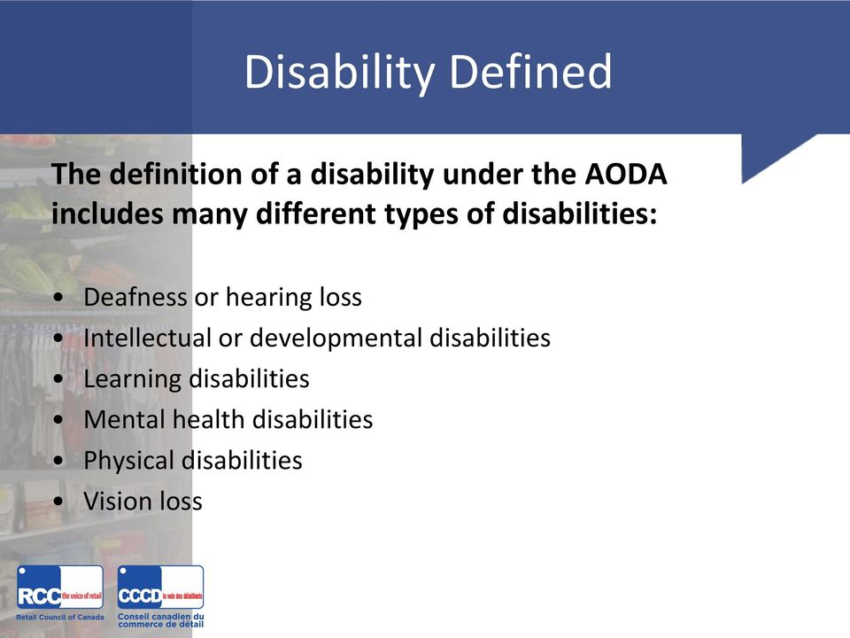 hearing loss Intellectual or developmental disabilities Learning