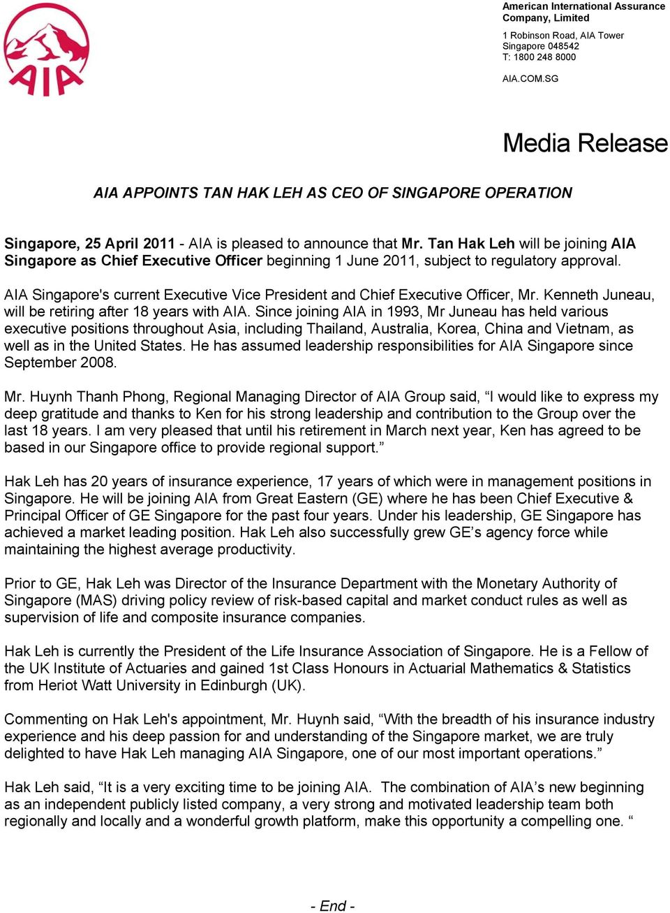 Tan Hak Leh will be joining AIA Singapore as Chief Executive Officer beginning 1 June 2011, subject to regulatory approval.