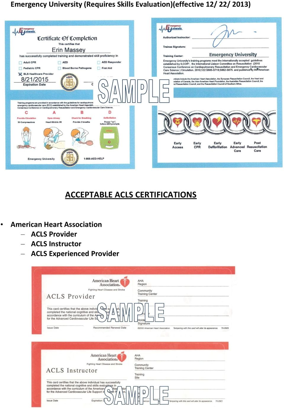 CERTIFICATIONS American Heart Association ACLS
