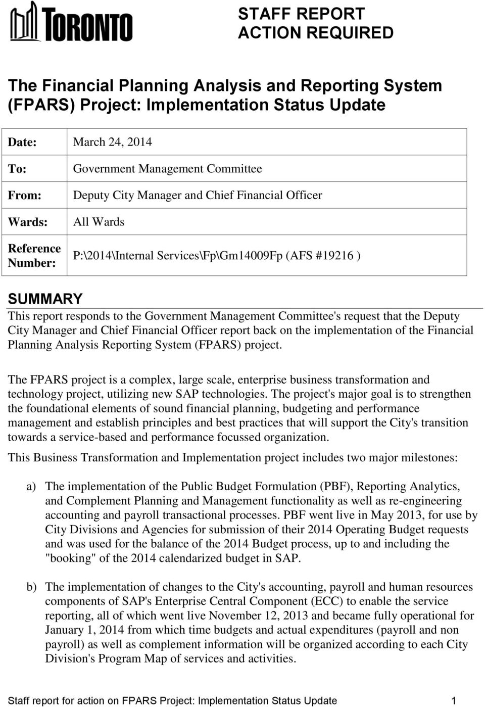 Committee's request that the Deputy City Manager and Chief Financial Officer report back on the implementation of the Financial Planning Analysis Reporting System (FPARS) project.