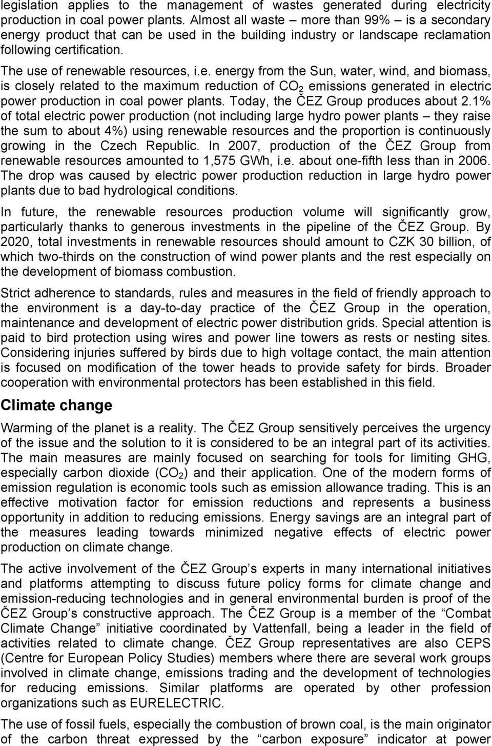 Today, the ČEZ Group produces about 2.