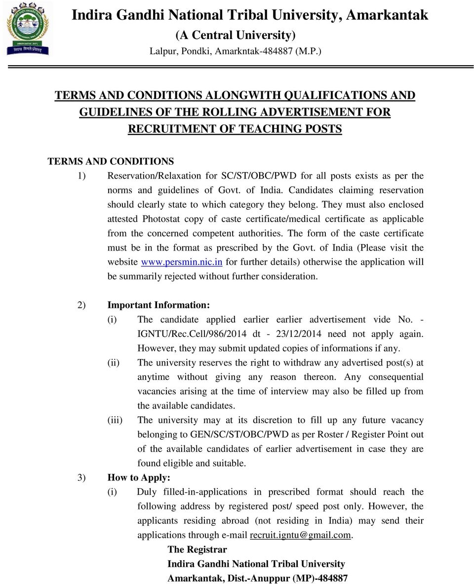 ) TERMS AND CONDITIONS ALONGWITH QUALIFICATIONS AND GUIDELINES OF THE ROLLING ADVERTISEMENT F RECRUITMENT OF TEACHING POSTS TERMS AND CONDITIONS 1) Reservation/Relaxation for SC/ST/OBC/PWD for all