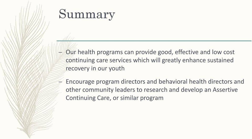 youth Encourage program directors and behavioral health directors and other