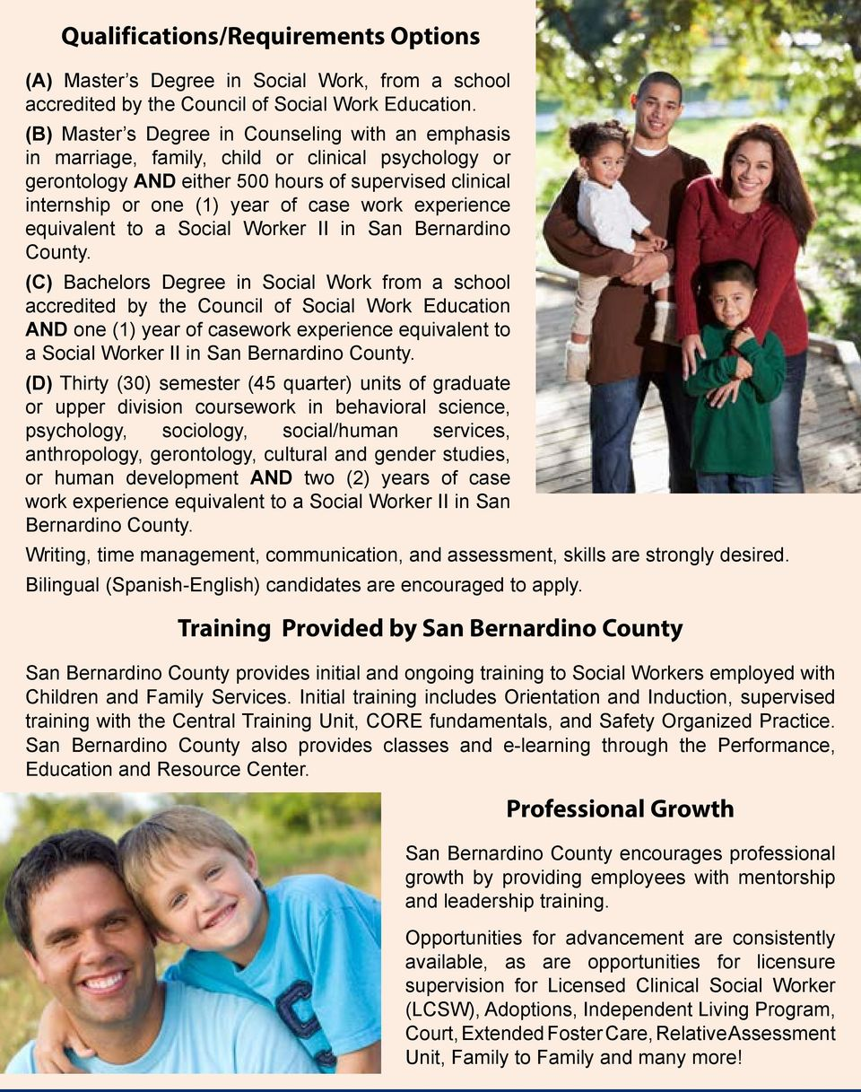 experience equivalent to a Social Worker II in San Bernardino County.