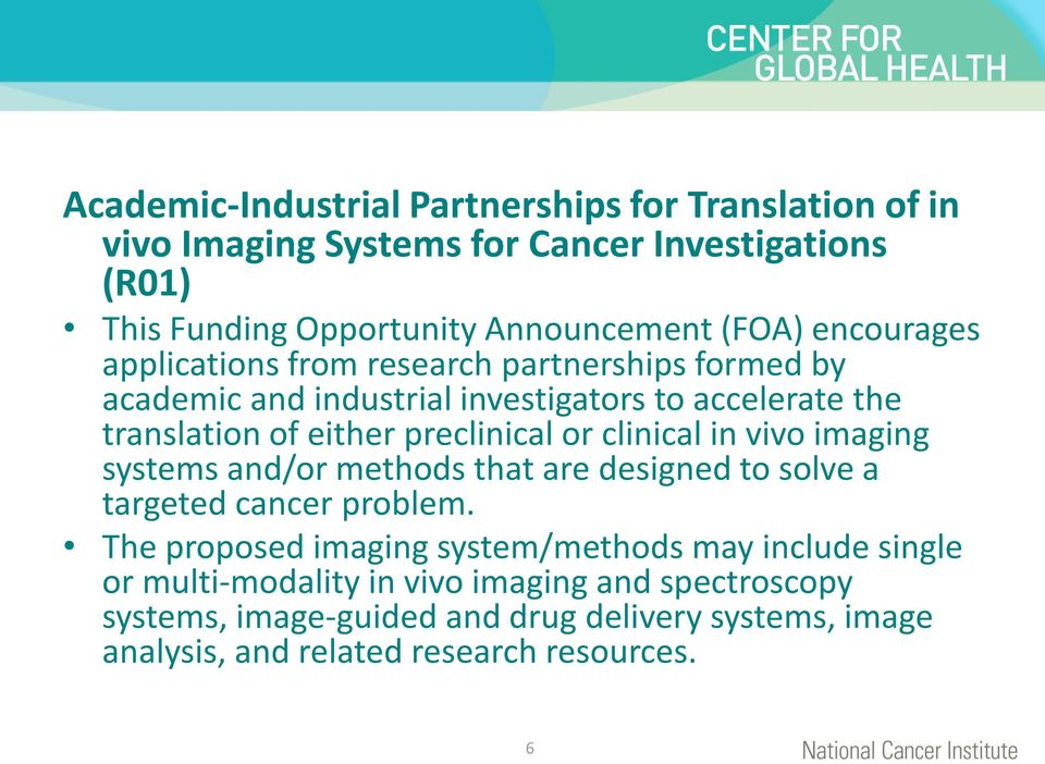 or clinical in vivo imaging systems and/or methods that are designed to solve a targeted cancer problem.