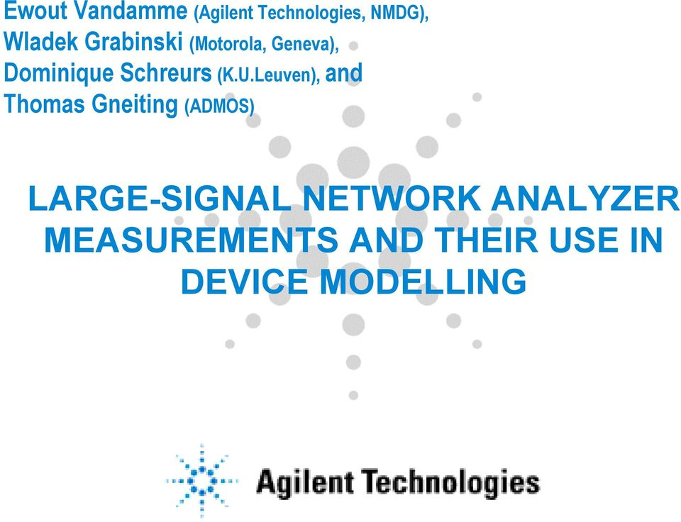Agilent Network Simulator : Large signal network analyzer measurements and their use