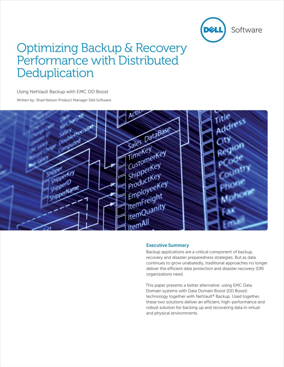 But as data continues to grow unabatedly, traditional approaches no longer deliver the efficient data protection and disaster recovery (DR) organizations need.