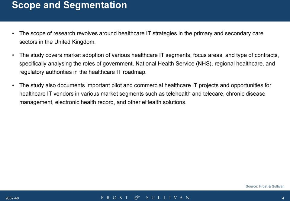 Service (NHS), regional healthcare, and regulatory authorities in the healthcare IT roadmap.