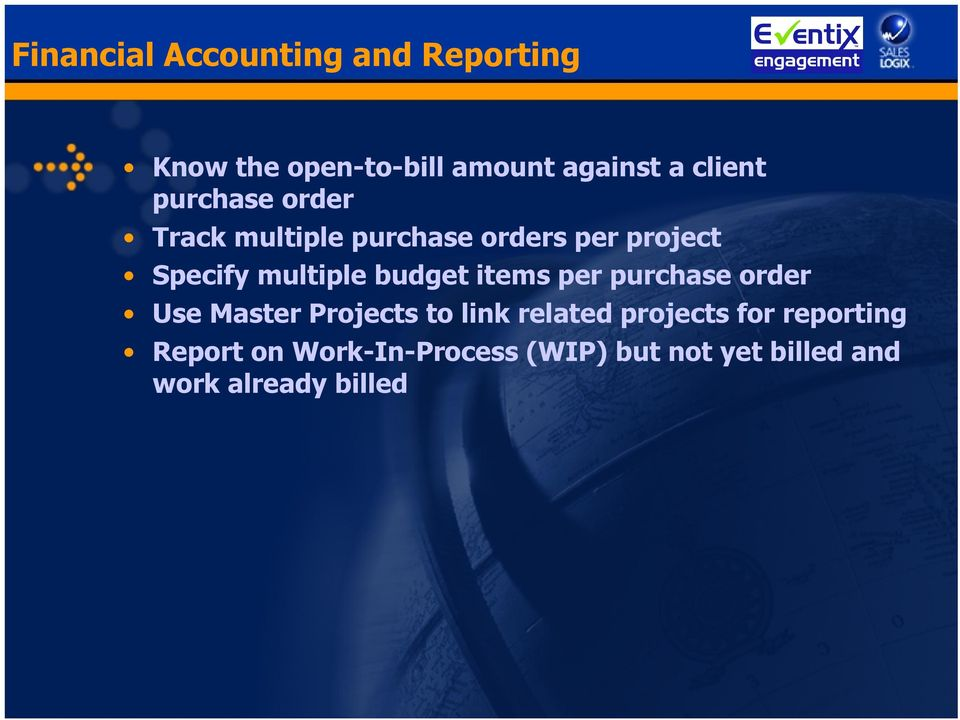 budget items per purchase order Use Master Projects to link related projects for