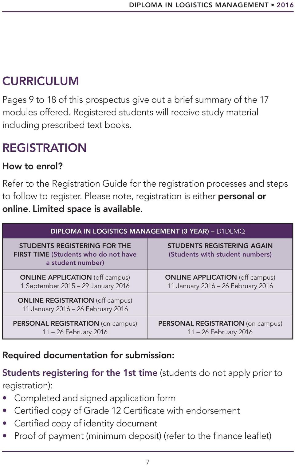 Refer to the Registration Guide for the registration processes and steps to follow to register. Please note, registration is either personal or online. Limited space is available.