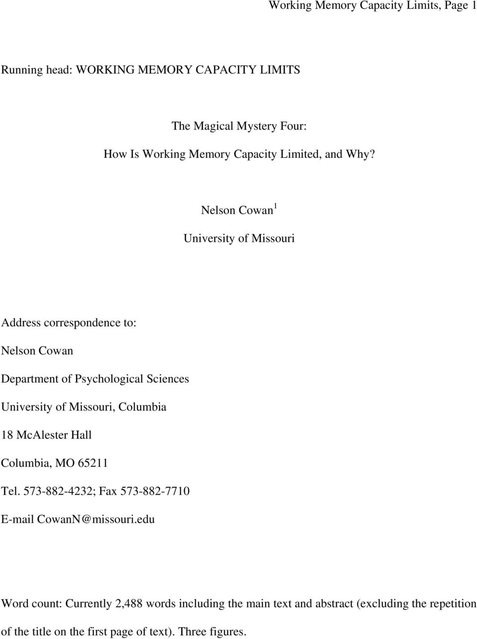 Nelson Cowan 1 University of Missouri Address correspondence to: Nelson Cowan Department of Psychological Sciences University of Missouri,