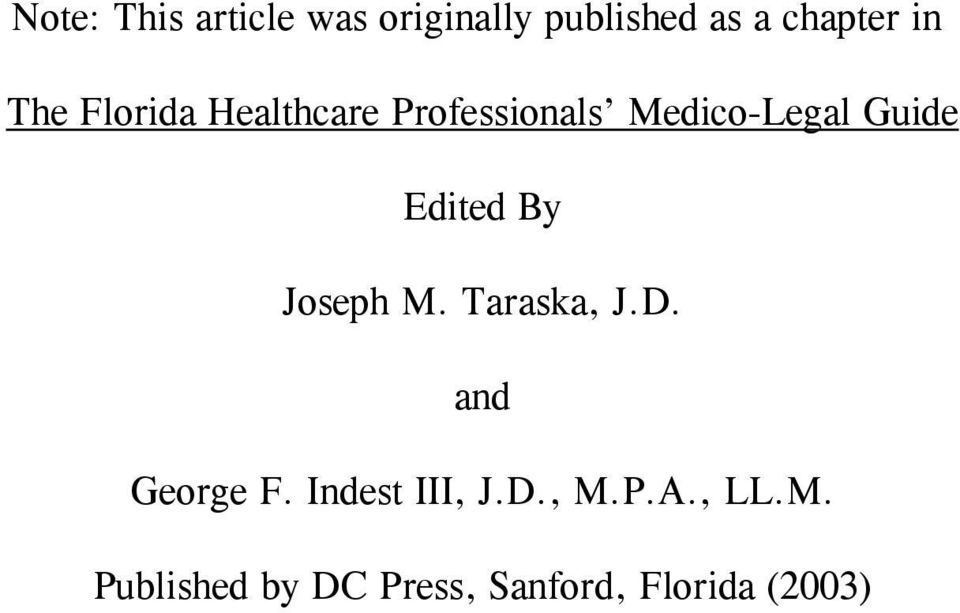 Edited By Joseph M. Taraska, J.D. and George F.