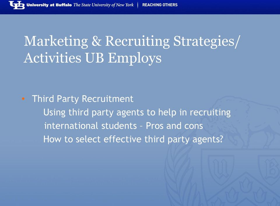 agents to help in recruiting international students