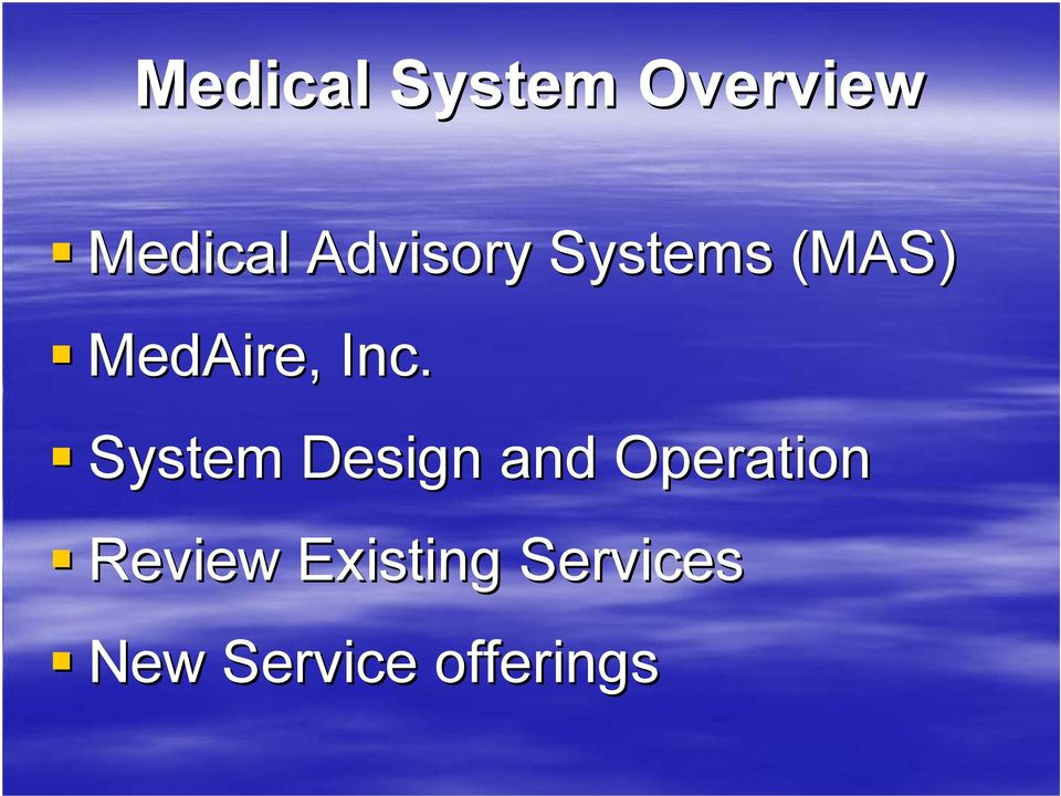 System Design and Operation Review