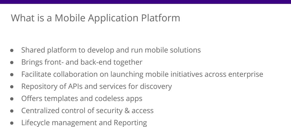 initiatives across enterprise Repository of APIs and services for discovery Offers