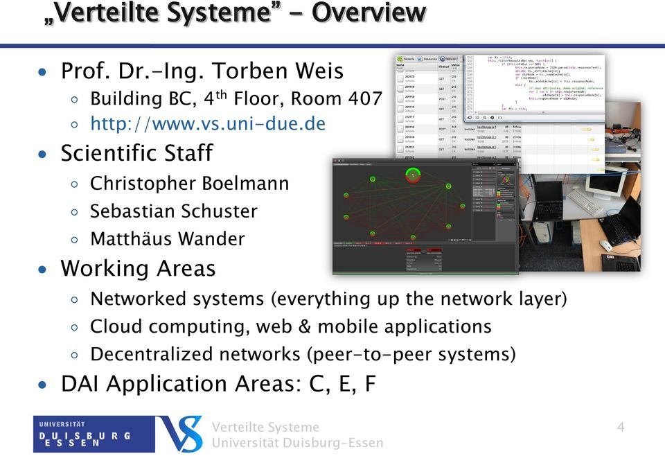 de Scientific Staff Christopher Boelmann Sebastian Schuster Matthäus Wander Working Areas