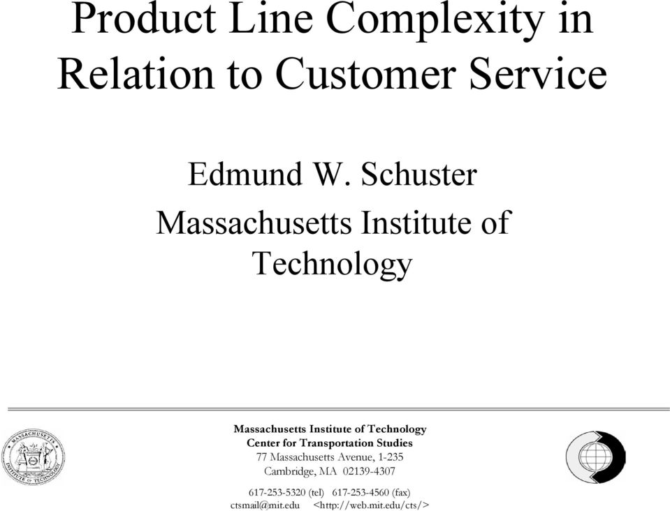 edu/cts/> Product Line Complexity in Relation to Customer Service Edmund W.