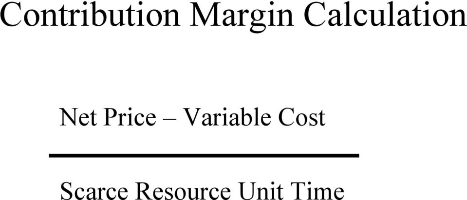 Price Variable Cost