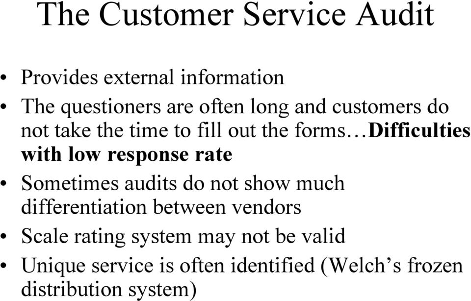 rate Sometimes audits do not show much differentiation between vendors Scale rating