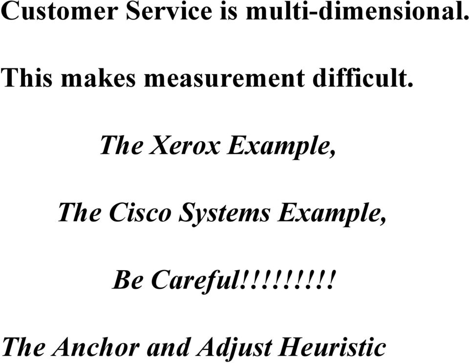 The Xerox Example, The Cisco Systems