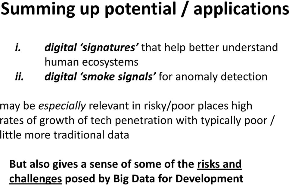 digital smoke signals for anomaly detection may be especially relevant in risky/poor places