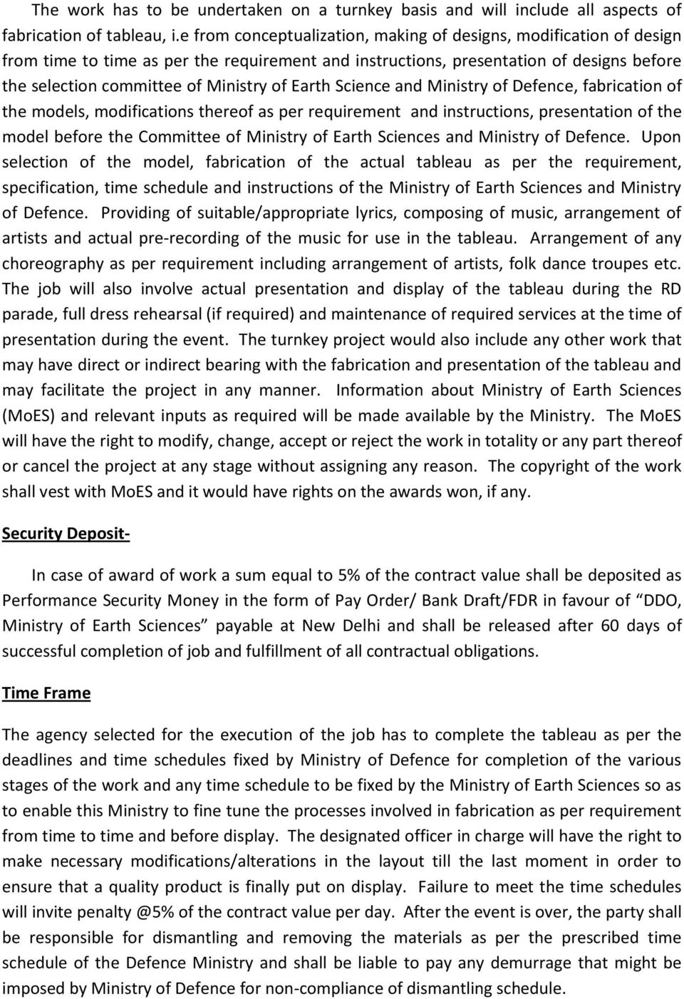 Earth Science and Ministry of Defence, fabrication of the models, modifications thereof as per requirement and instructions, presentation of the model before the Committee of Ministry of Earth