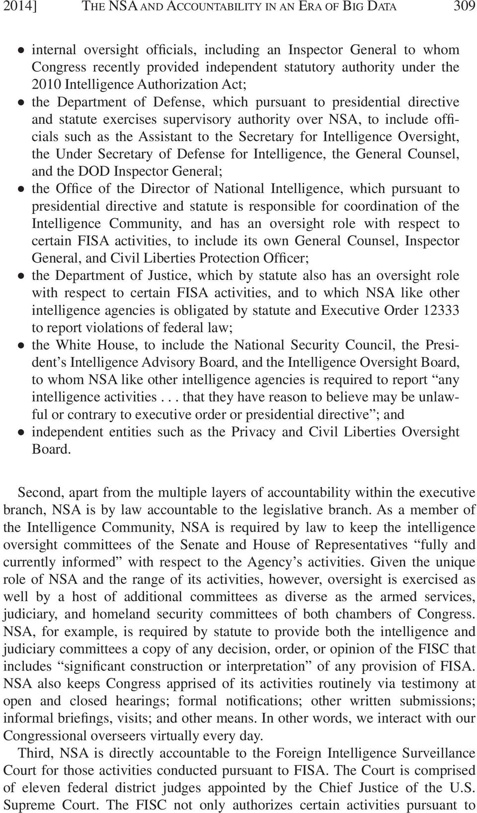 Assistant to the Secretary for Intelligence Oversight, the Under Secretary of Defense for Intelligence, the General Counsel, and the DOD Inspector General; the Office of the Director of National