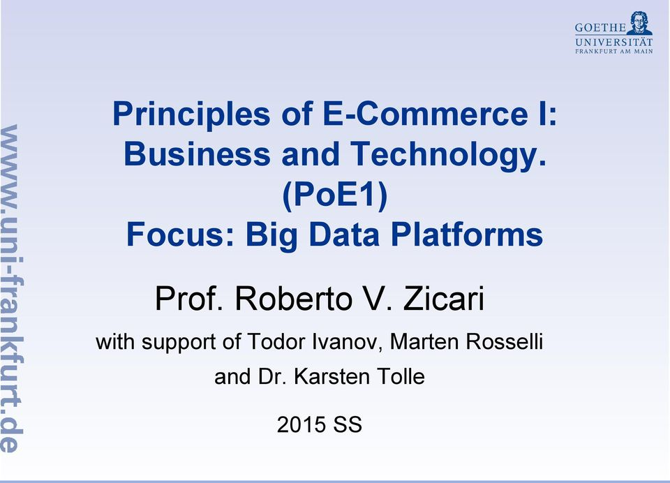(PoE1) Focus: Big Data Platforms Prof.
