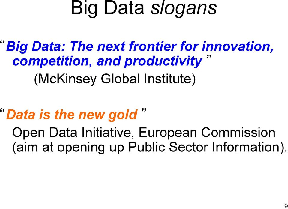 Global Institute) Data is the new gold Open Data