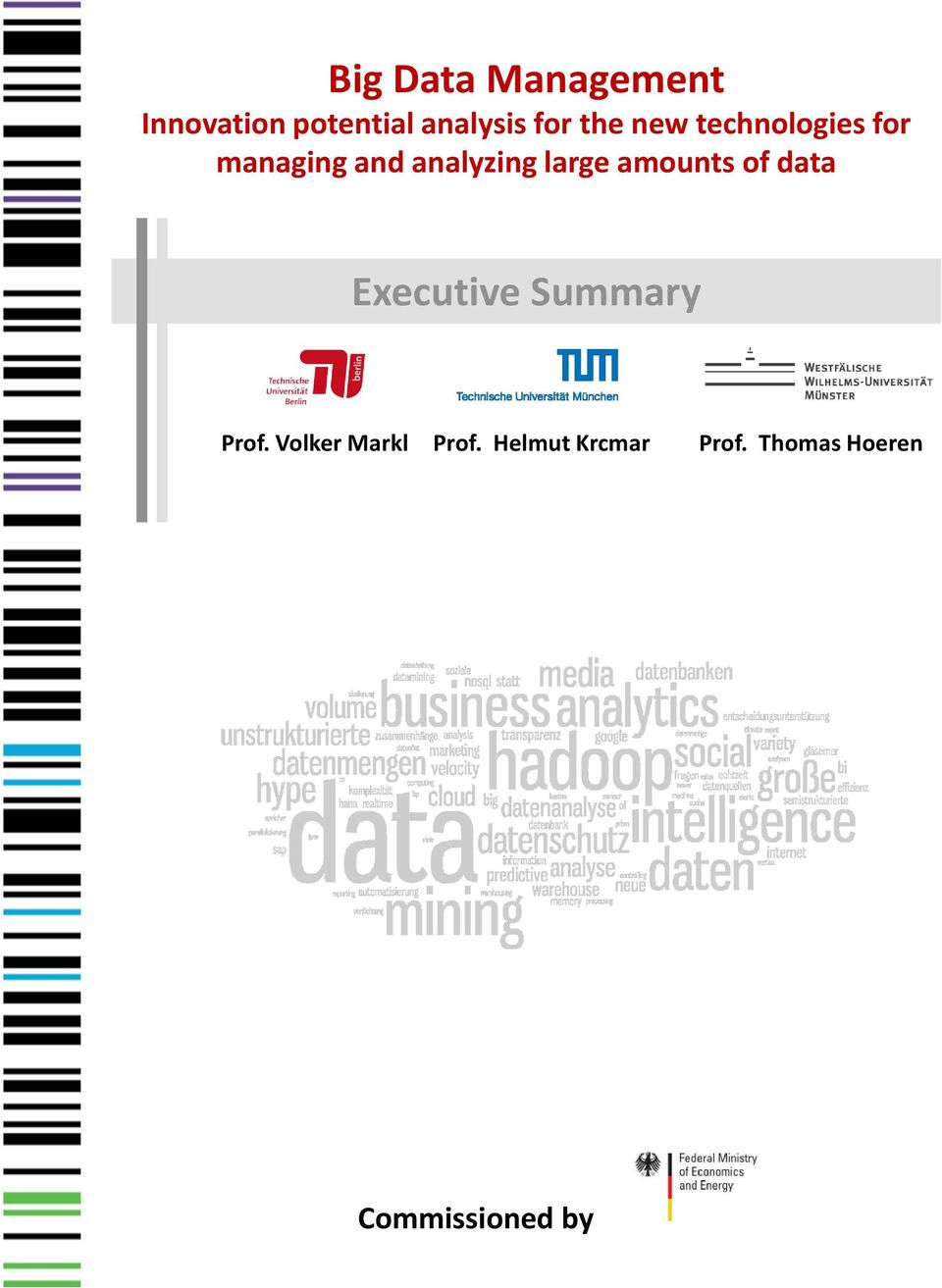 amounts of data Executive Summary Prof.