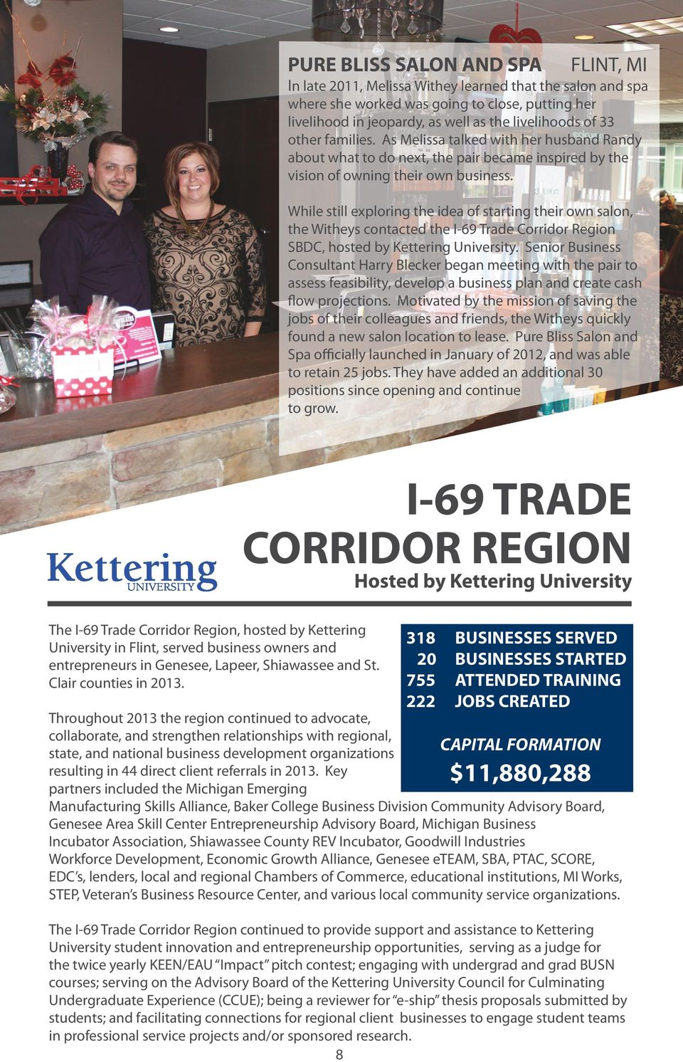 While still exploring the idea of starting their own salon, the Witheys contacted the I-69 Trade Corridor Region SBDC, hosted by Kettering University.
