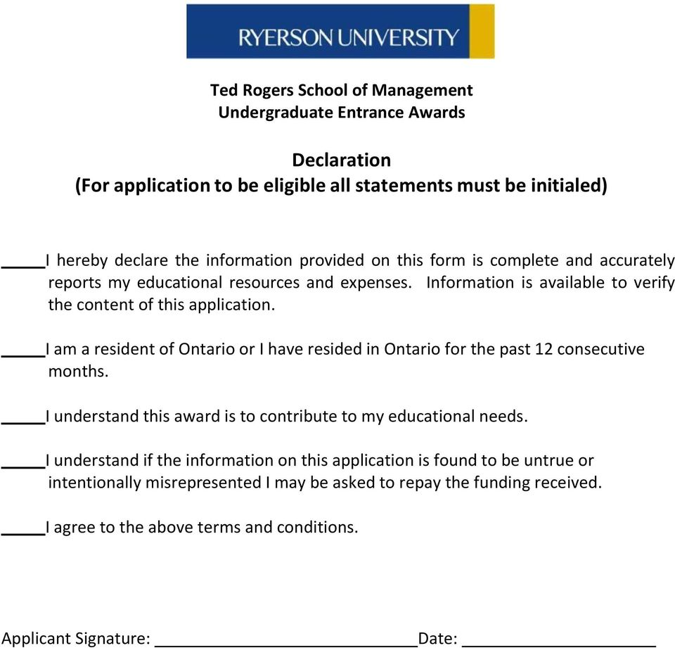 I am a resident of Ontario or I have resided in Ontario for the past 12 consecutive months. I understand this award is to contribute to my educational needs.