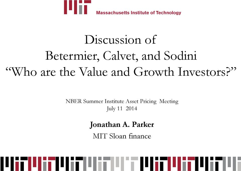 NBER Summer Institute Asset Pricing Meeting
