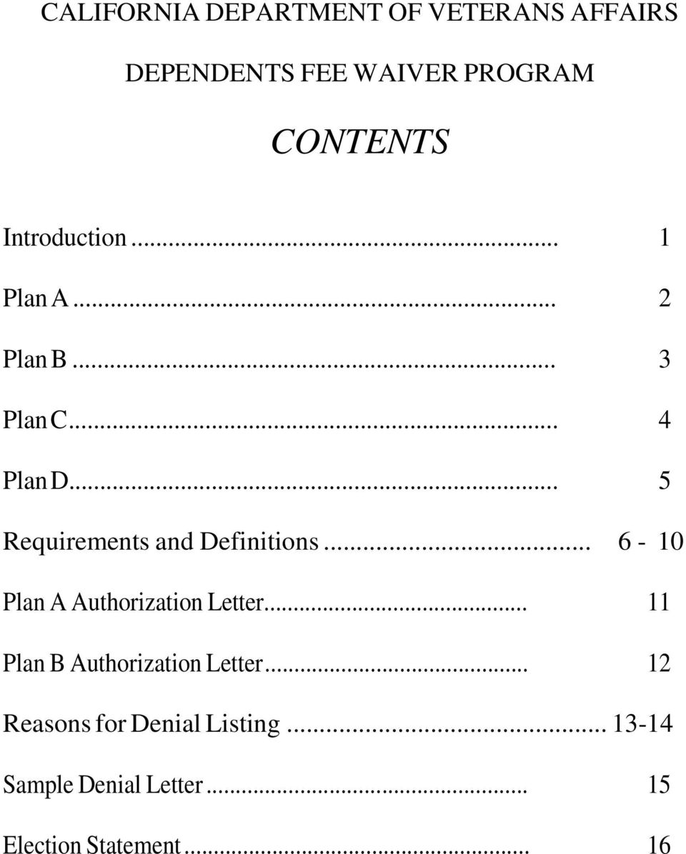 .. 5 Requirements and Definitions... 6-10 Plan A Authorization Letter.