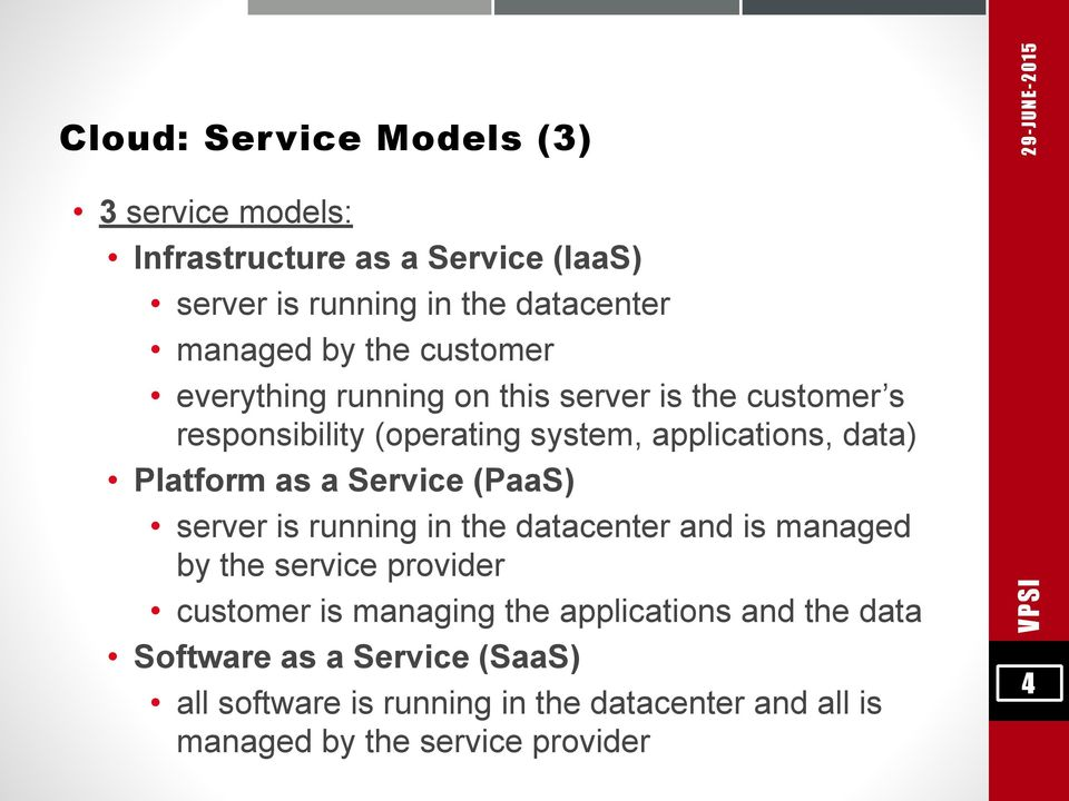 as a Service (PaaS) server is running in the datacenter and is managed by the service provider customer is managing the