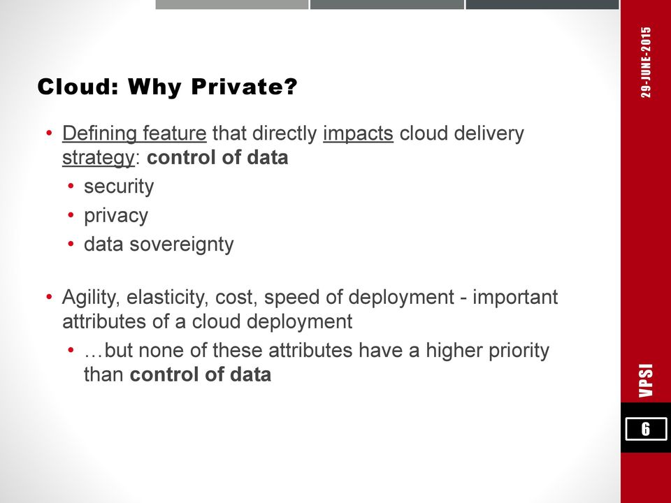 data security privacy data sovereignty Agility, elasticity, cost, speed of