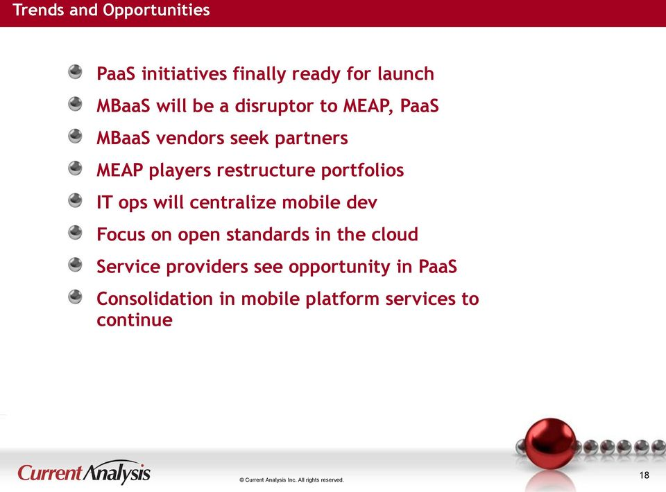 portfolios IT ops will centralize mobile dev Focus on open standards in the cloud
